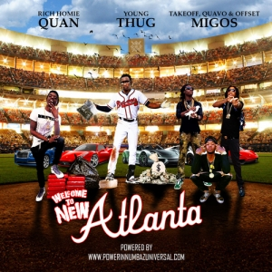 Rich_Homie_Quan_Young_Thug_Migos_Welcome_To_New-front-large